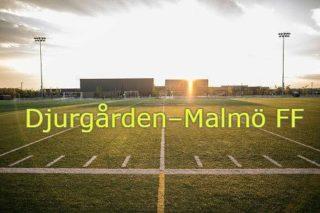 Djurgården–Malmö FF