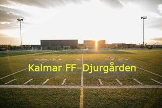 Kalmar FF Djurgrden