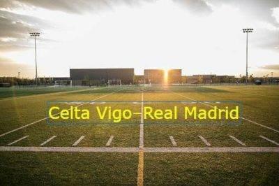 Celta Vigo–Real Madrid