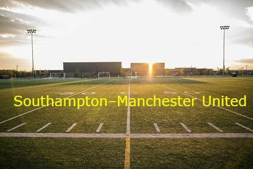 Southampton–Manchester United