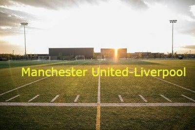 Manchester United- Liverpool