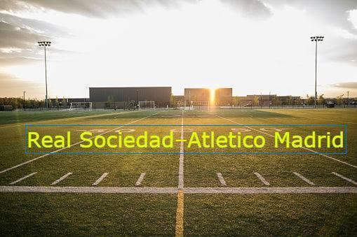 Real Sociedad–Atletico Madrid